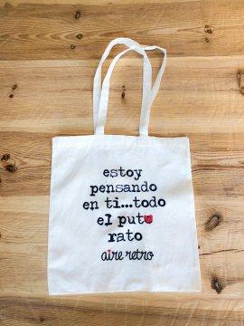 """BOLSA DE TELA """"ESTOY PENSANDO EN TI..."""""""